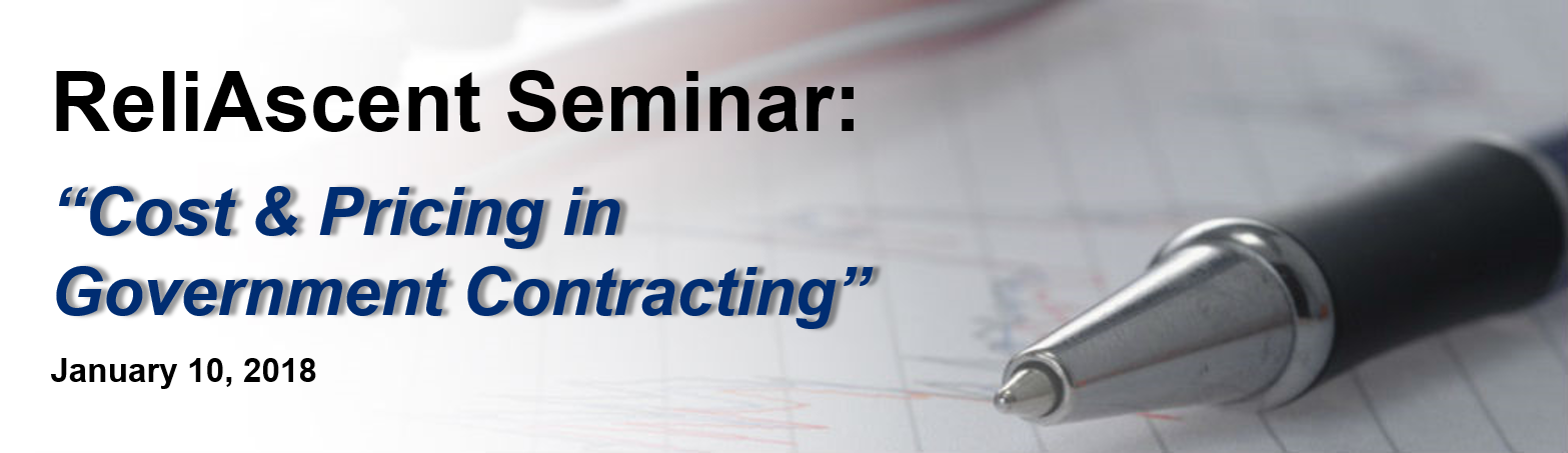 ReliAscent PTAC Seminar - Cost & Pricing in Government Contracting