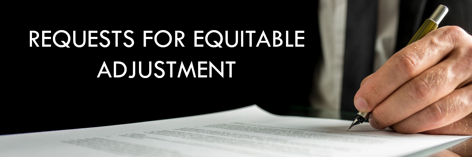 Requests for Equitable Adjustment